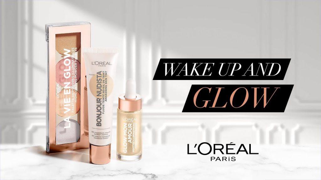 Wake up and glow, also die neue Kosmetikserie von L'Oréal